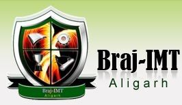 Braj Institute of Management and Technology - [BRAJ IMT], Aligarh
