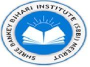 Shree Bankey Bihari Institutions of Management - [SBBIM], Meerut
