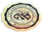 The American College, Madurai