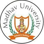 Madhav University - [MU], Sirohi