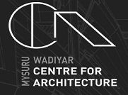 Wadiyar Centre For Architecture - [WCFA], Mysore