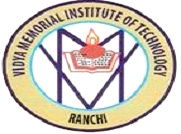 Vidya Memorial Institute of Technology - [VMIT], Ranchi