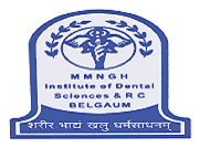 Maratha Mandal Nathajirao G. Halgekar Institute of Dental Sciences & Research Centre- [MMDC], Belgaum