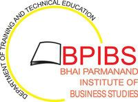 Bhai Parmanand Institute of Business Studies - [BPIBS], New Delhi