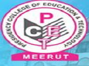 Presidency College of Education and Technology, Meerut