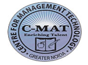 Center for Management Technology - [C-MAT], Greater Noida