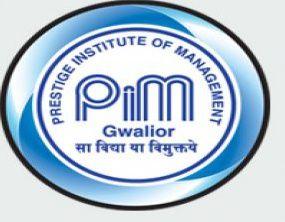 Prestige Institute of Management - [PIMG], Gwalior