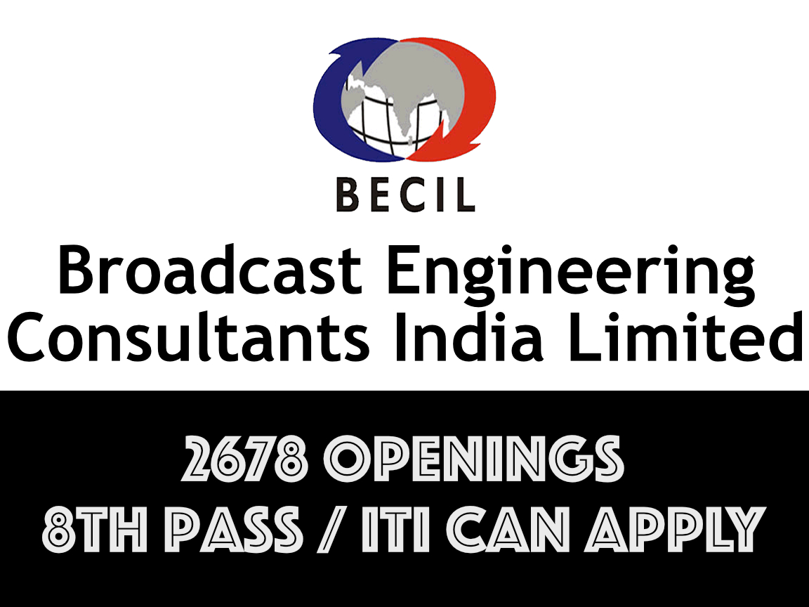 BECIL hiring 8th Pass / ITI Holder - 2678 Maintenance Job Openings