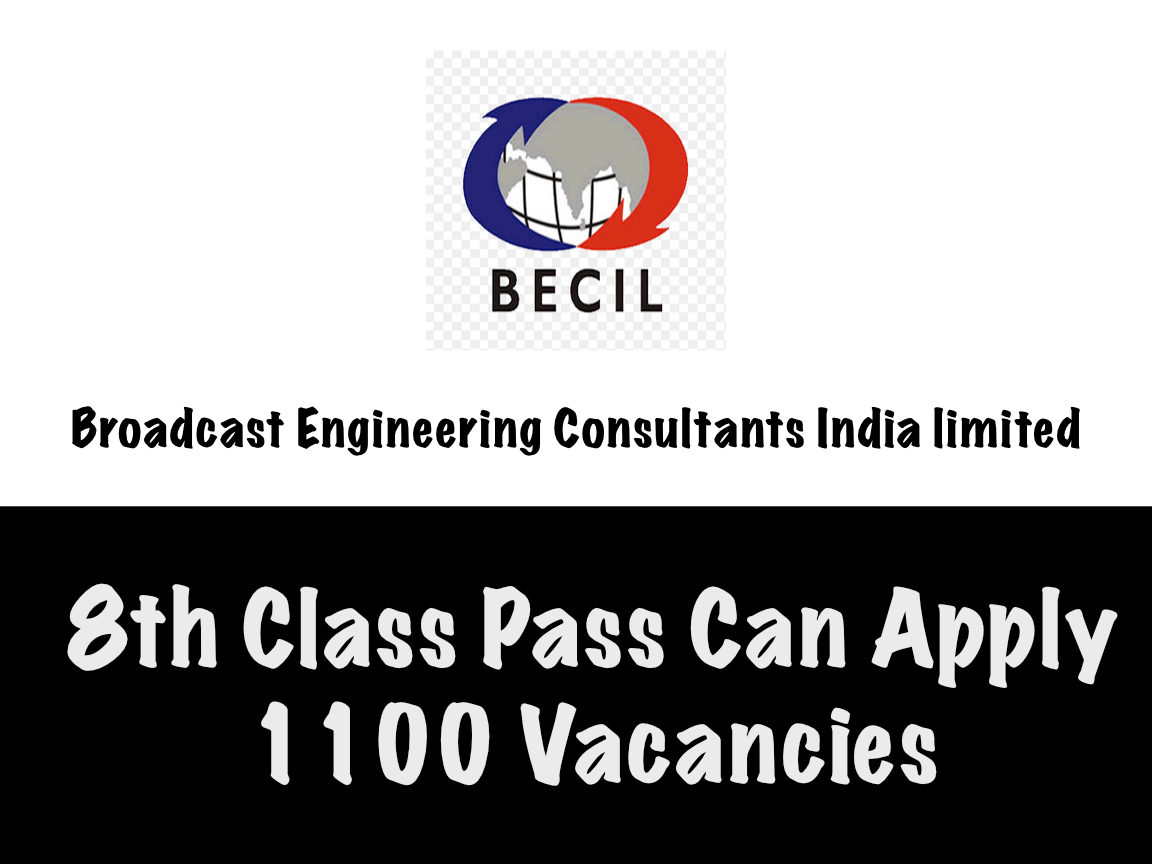 BECIL Recruitment 2019 (Electrical) : 1100 Openings