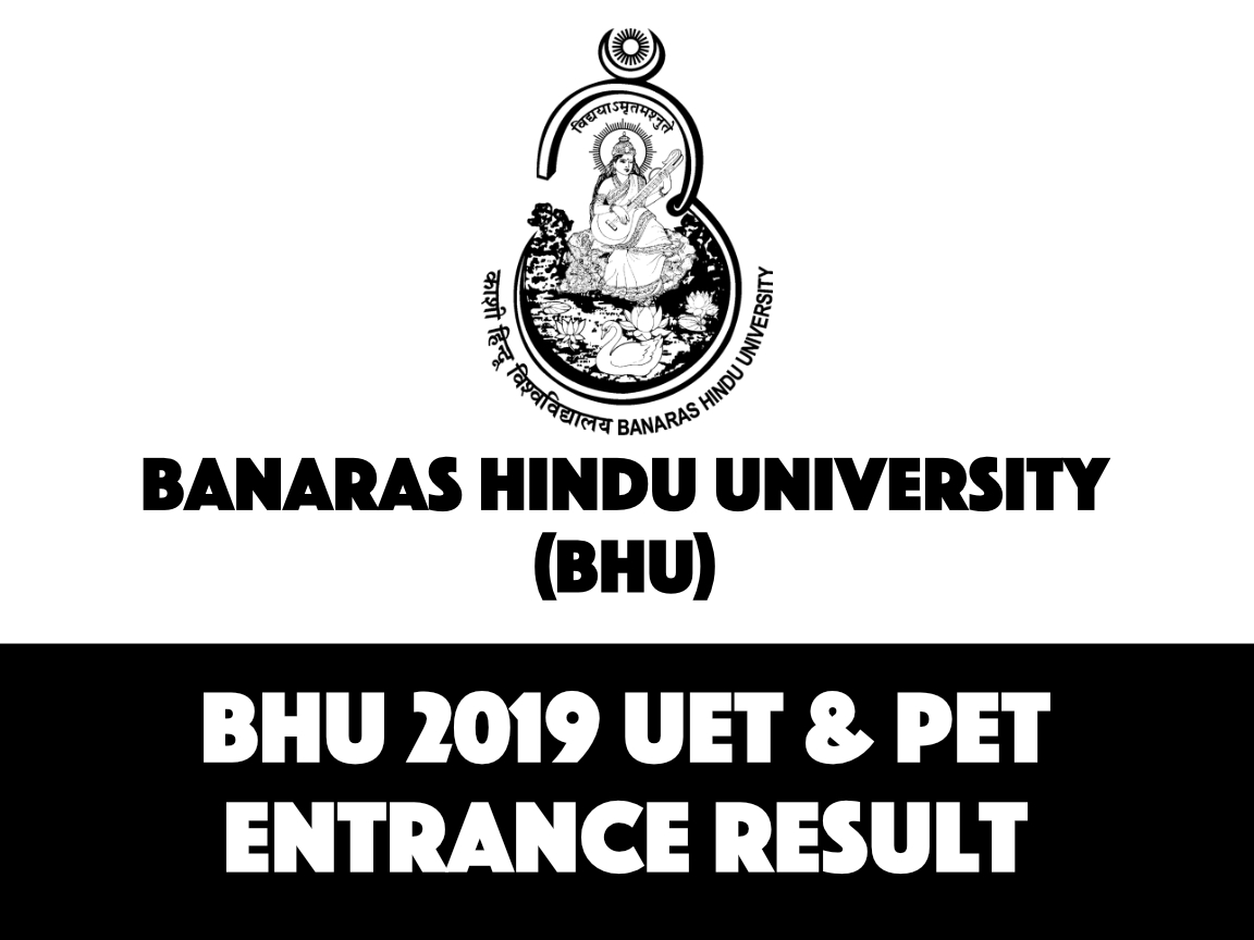 BHU UG,PG Entrance Result 2019 - Check Here