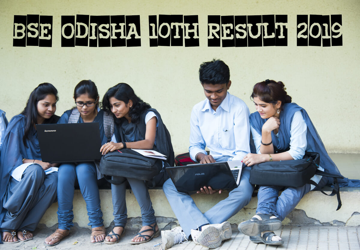 BSE Odisha Board Class 10 Result 2019 - Check Here