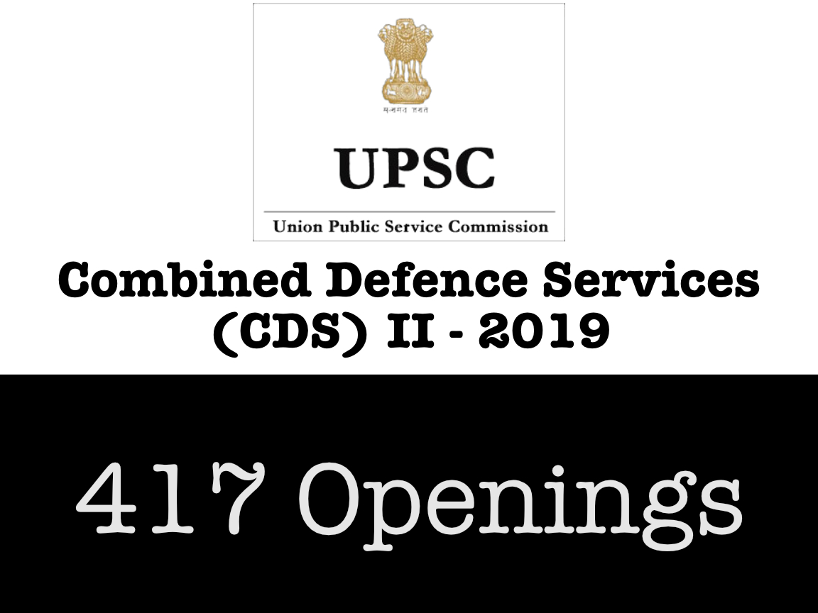 UPSC CDS II 2019 - 417 vacancies
