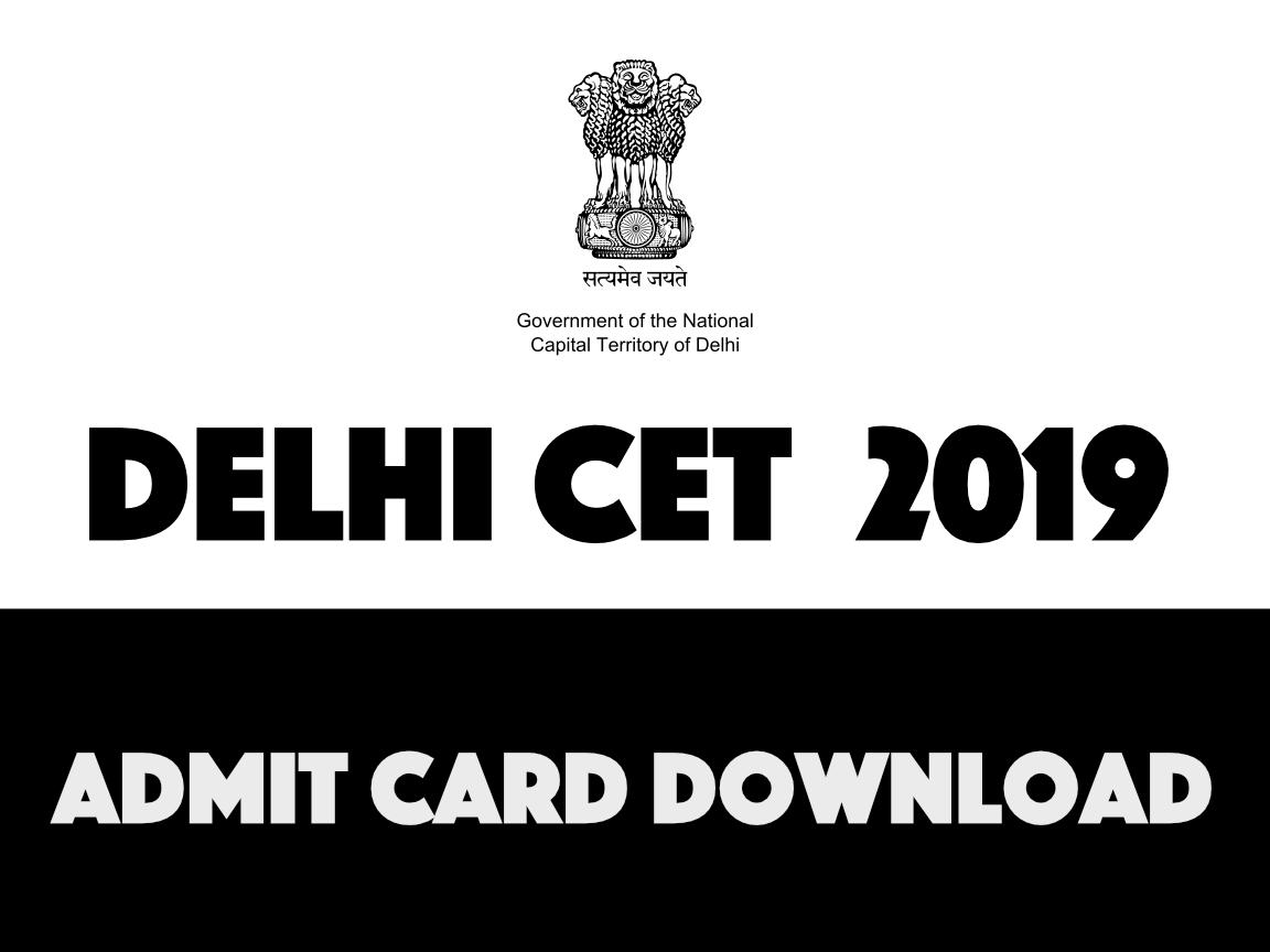 Delhi CET 2019 Admit Card