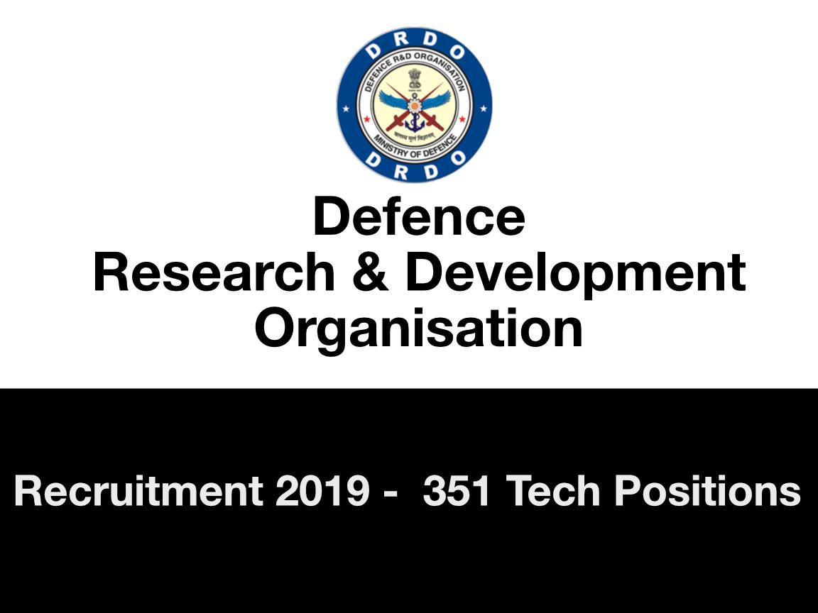 DRDO Recruitment 2019 : 351 Tech Positions