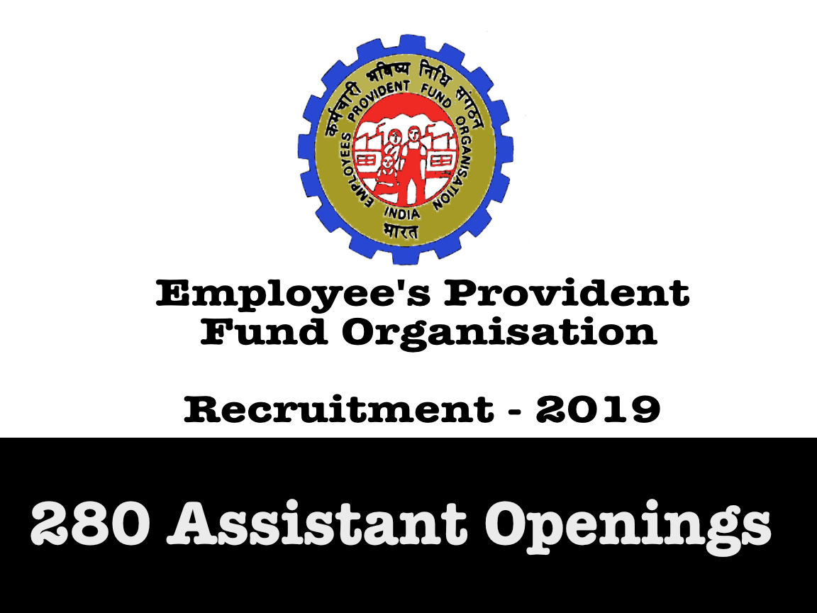 EPFO Recruitment 2019 : 280 Assistant Openings