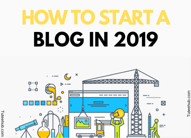 How To Start A Blog In 2019?