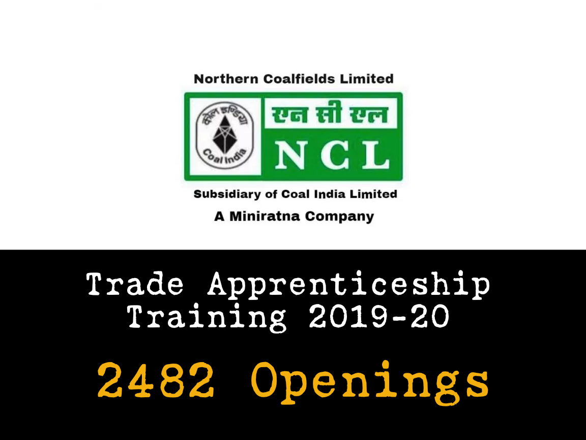 NCL Trade Apprenticeship Training 2019 - 2482 Openings , 8th Pass/ITI can apply