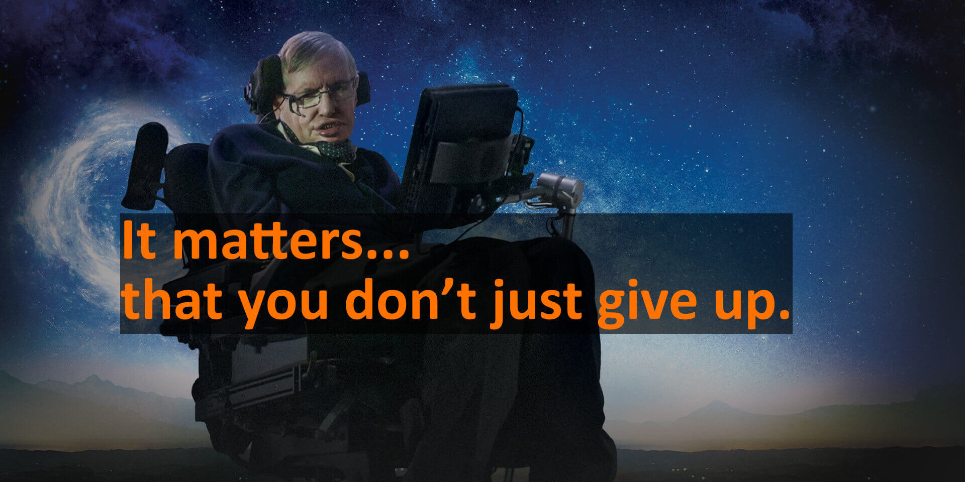 Lessons from the Life and Works of Stephen Hawking
