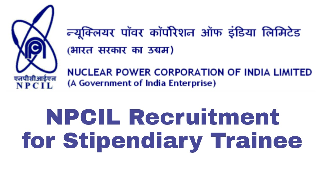 NPCIL Hiring 162 Stipendiary Trainees - Apply Now