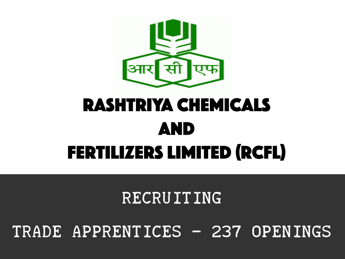 RCF Hiring Trade Apprentices - 237 Openings