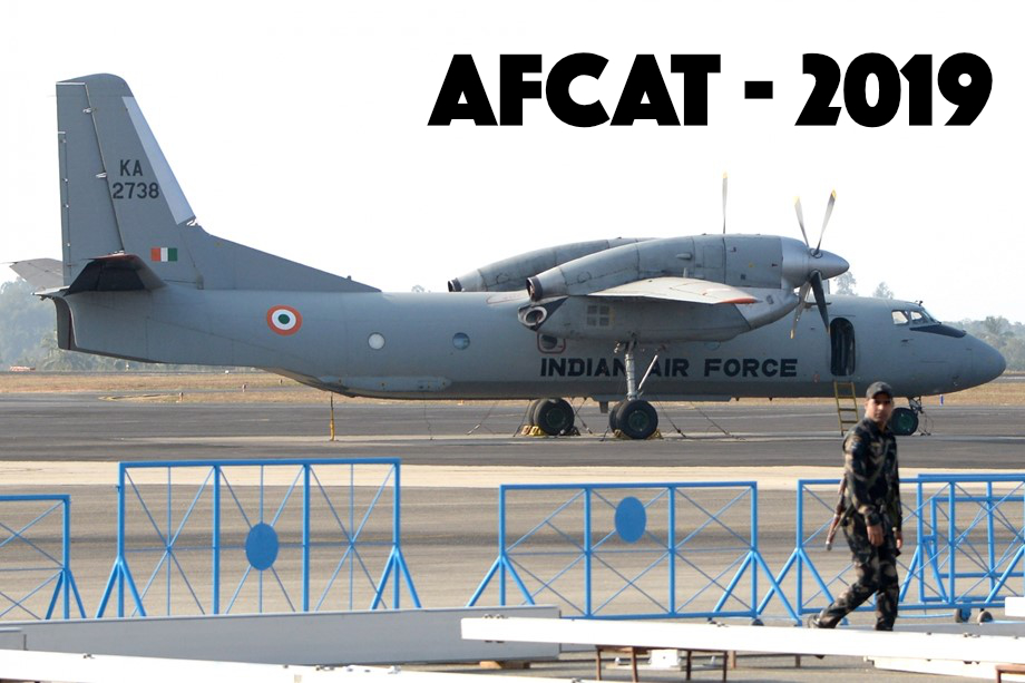 Indian Air Force Recruitment (AFCAT) 2019 : 338 Openings