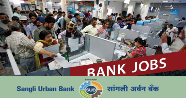 Sangli Urban Bank Recruitment 2019