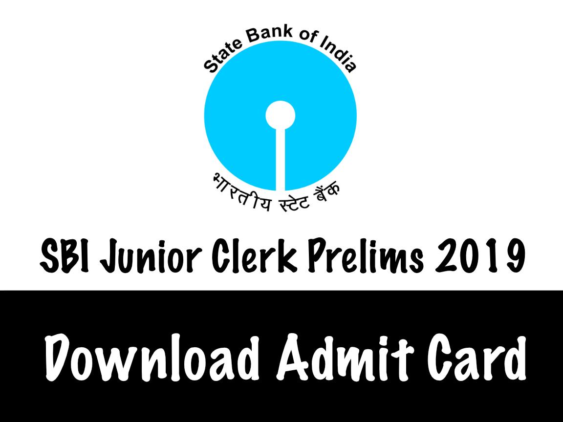 SBI Junior Clerk Prelims 2019 Admit Card Download