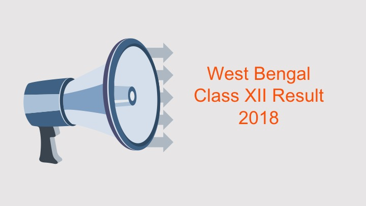 West Bengal Class 12 Result 2018 - Check Here