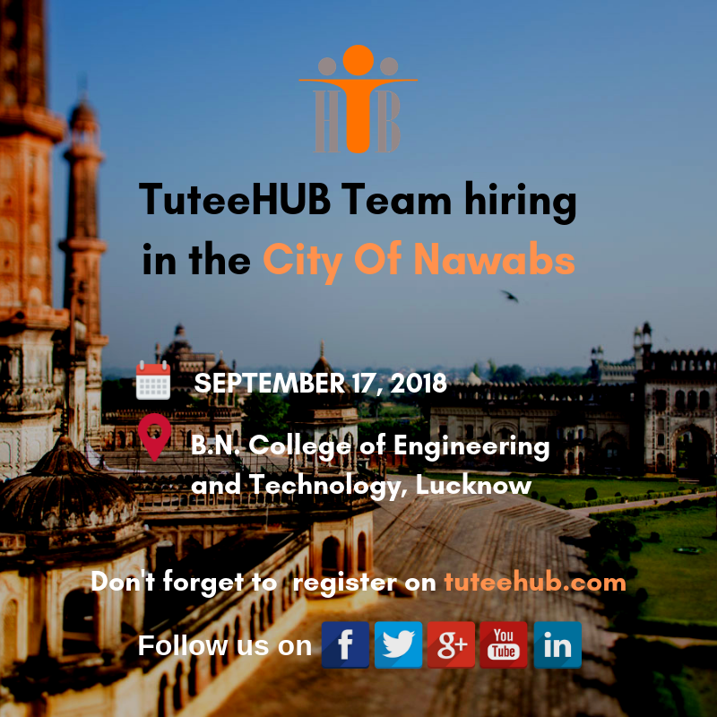 TuteeHUB Team Hiring in Lucknow!